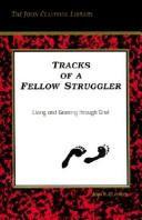 Cover of: Tracks of a fellow struggler | John Claypool