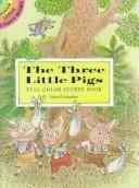 Cover of: The three little pigs: full-color sturdy book