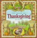 Cover of: The book of Thanksgiving | Paul Dickson