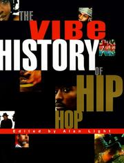 Cover of: The Vibe history of hip hop | edited by Alan Light.