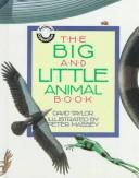 Cover of: The big and little animal book | Taylor, David