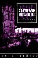 Cover of: Death and deconstruction | Anne Fleming