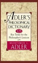 Cover of: Adler's philosophical dictionary: 125 Key Terms for the Philosopher's Lexicon