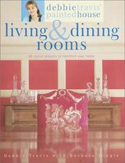 Cover of: Debbie Travis' Painted House Living & Dining Rooms: 60 Stylish Projects to Transform Your Home