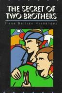 Cover of: The secret of two brothers