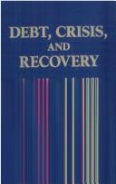 Cover of: Debts, crisis and recovery