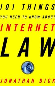 Cover of: 101 things you need to know about Internet law | Jonathan Bick