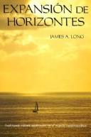 Expanding Horizons by James A. Long