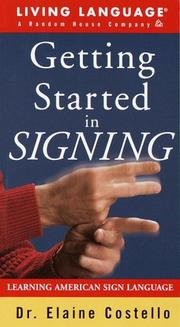 Cover of: Getting Started in Signing Learner's Dictionary & Guidebook