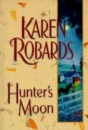 Hunter's moon by Karen Robards
