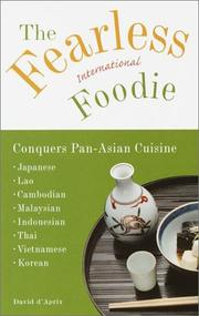 Cover of: The Fearless International Foodie Conquers Pan-Asian Cuisine