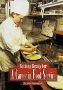Cover of: A career in-- food service