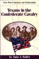 Cover of: Texans in the Confederate cavalry