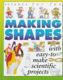 Cover of: Making shapes