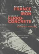 Cover of: Building in France, building in iron, building in ferroconcrete