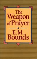 Cover of: The weapon of prayer
