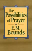 Cover of: The possibilities of prayer