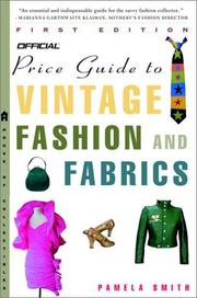 Cover of: Offical price guide to vintage fashion and fabrics | Pamela Smith