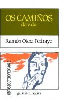 Cover of: Os camiños da vida