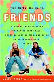 Cover of: The Girls' Guide to Friends