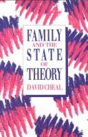 Cover of: Family and the state of theory
