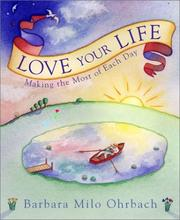 Cover of: Love your life