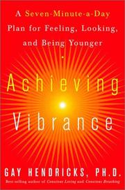 Cover of: Achieving Vibrance: A Seven-Minute-a-Day Plan for Feeling, Looking, and Being Younger