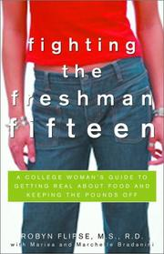 Cover of: Fighting the Freshman Fifteen | Robyn Rd Flipse