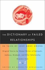 Cover of: The Dictionary of Failed Relationships by Meredith Broussard