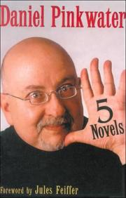 Cover of: Five Novels | Daniel Manus Pinkwater