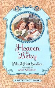 Cover of: Heaven to Betsy (Betsy-Tacy #5)