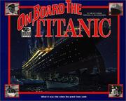 Cover of: On Board the Titanic (I Was There Books