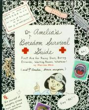Dr. Amelia's boredom survival guide by Marissa Moss