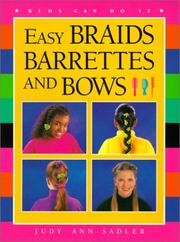 Cover of: Easy Braids, Barrettes and Bows