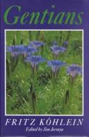 Cover of: Gentians | Fritz KoМ€hlein