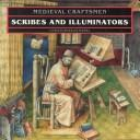 Cover of: Scribes and illuminators