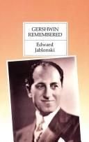 Cover of: Gershwin remembered | Edward Jablonski