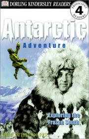 Cover of: Antarctic Adventure: Exploring the Frozen South