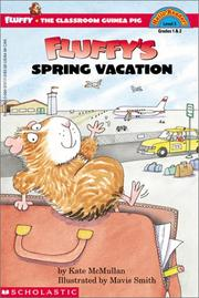Cover of: Fluffy's Spring Vacation (Fluffy the Classroom Guinea Pig)