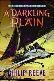 Cover of: A Darkling Plain (The Hungry City Chronicles)