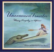 Cover of: Uncommon traveler: Mary Kingsley in Africa