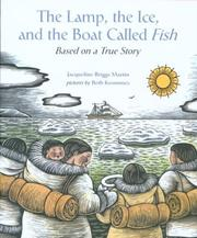 Cover of: The Lamp, the Ice, and the Boat Called Fish | Jacqueline Briggs Martin