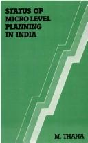 Cover of: Status of micro level planning in India