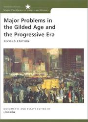 Cover of: Major problems in the gilded age and the progressive era