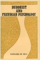Cover of: Buddhist and Freudian psychology | Padmasiri De Silva