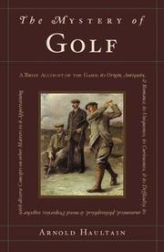 Cover of: mystery of golf | Arnold Haultain