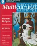 Cover of: Thirty-three multicultural tales to tell