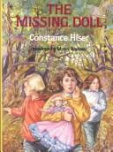 Cover of: The missing doll | Constance Hiser