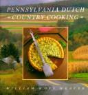 Cover of: Pennsylvania Dutch country cooking