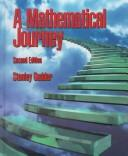 Cover of: A mathematical journey | Stanley Gudder